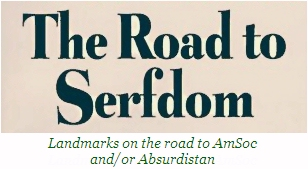 ROAD THE TO SERFDOM