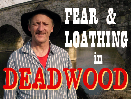 RSM-FearAndLoathing-2013-Deadwood-001